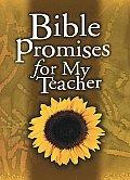 Bible Promises for My Teacher