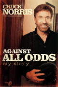 Against All Odds My Story Chuck Norris