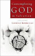 Contemplating God in Salvation: A Devotional