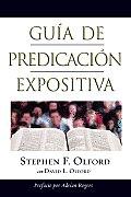Guia de Predicacion Expositiva: Anointed Expository Preaching = Anointed Expository Preaching