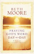 Praying Gods Word Day By Day A Year Of D