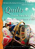 Quilts from Heaven Parables from the Patchwork of Life