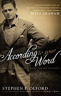 According to Your Word: Morning and Evening Through the New Testament: A Collection of Devotional Journals 1940-1941
