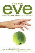 New Eve Choosing Gods Best For Your Life