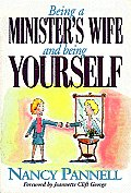 Being a Minister's Wife-- And Being Yourself