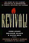 Revival!: The Story of the Current Awakening in Brownwood, Ft. Worth, Wheaton, and Beyond