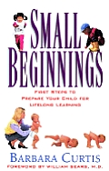 Small Beginnings First Steps To Prepare