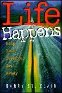 Life Happens Help Your Teenager Get Read