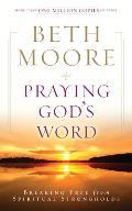 Praying Gods Word Breaking Free from Spiritual Strongholds