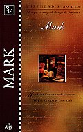 Mark (Shepherd's Notes) by Edwin Blum