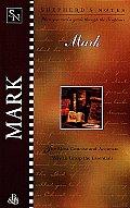 Mark (Shepherd's Notes) by Edwin Blum