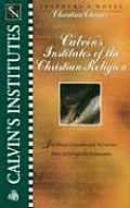 Institute's Of The Christian Religion: Part 1 Of 2 (Shepherd's Notes Christian Classics) by Mark Devries