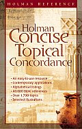 Holman Concise Topical Concordance (Holman Reference)