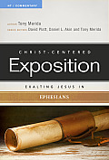 Exalting Jesus in Ephesians (Christ-Centered Exposition Commentary)