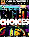Setting You Free to Make Right Choices Workbook for Junior High & High School Students