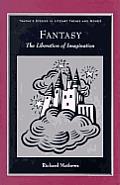 Fantasy The Liberation Of Imagination