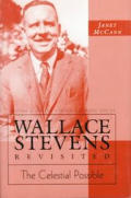 Wallace Stevens Revisited: