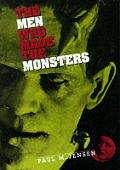 Men Who Made The Monsters