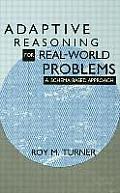 Adaptive Reasoning for Real World