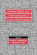Gender Power and Communication PR (Research Monographs in Adolescence)