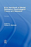 Ellis' Handbook of Mental Deficiency, Psychological Theory and Research