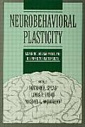 Neurobehavioral Plasticity Learning Development & Response to Brain Insults