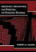 Assessment Measurement & Prediction for Personnel Decisions