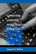 Computer Assisted Investigative PR