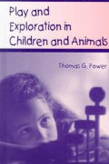 Play and Exploration in Children and Animals