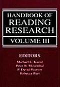 Handbook of Reading Research, Volume III