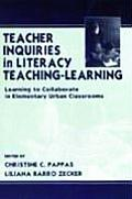 Teacher Inquires in Literacy Teach