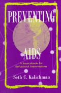 Preventing AIDS A Sourcebook for Behavioral Interventions