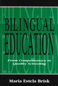 Bilingual Education From Compensatory