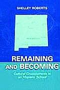 Remaining and Becoming PR (Sociocultural, Political, and Historical Studies in Education)