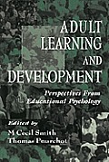 Adult Learning & Development Perspectives from Educational Psychology