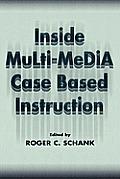 Inside Multi-Media Case Based Instruction