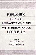 Reframing Health Behavior Change