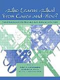 Who Learns What from Cases and How?: The Research Base for Teaching and Learning with Cases