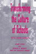 Transforming the Culture of Schools: Yup K Eskimo Examples