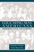 Educating New Americans: Immigrant Lives and Learning