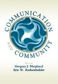 Communication and Community (01 Edition)