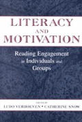 Literacy and Motivation: Reading Engagement in Individuals and Groups