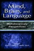 Mind, Brain, and Language
