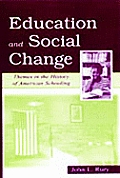 Education & Social Change Themes In The