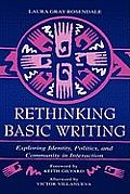 Rethinking Basic Writing: Exploring Identity, Politics, and Community in Interaction
