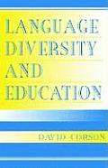 Language Diversity and Education (01 Edition)