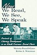 Now We Read We See We Speak CL