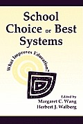 School Choice or Best Systems PR