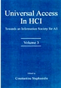 Universal Access in Hci: Towards an Information Society for All, Volume 3