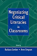 Negotiating Critical Literacies In Class